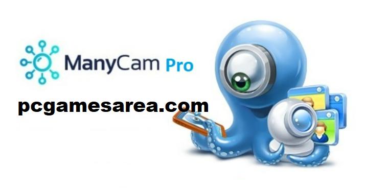 ManyCam Pro 7.8.8.1 Crack 2021 + Activation Code Download