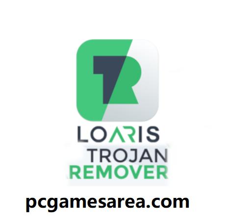 Loaris Trojan Remover 3.1.91 Crack 2021 With License Key Download